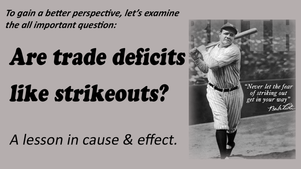 Trade deficits like strikeouts-0