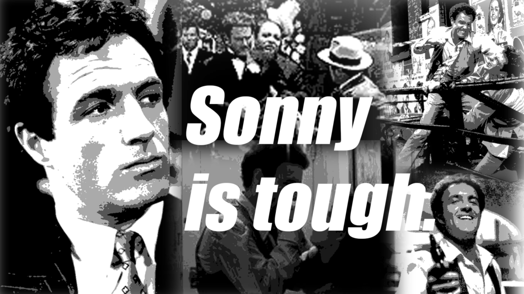 Sonny is tough